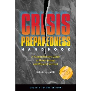 Crisis Preparedness Handbook by Jack A Spigarelli